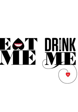 Eat ME! Drink ME! graphic