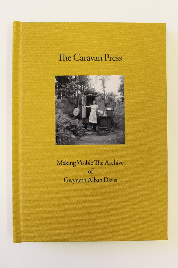 The Caravan Press: Making visible the Archive of Gwyneth Alban Davis