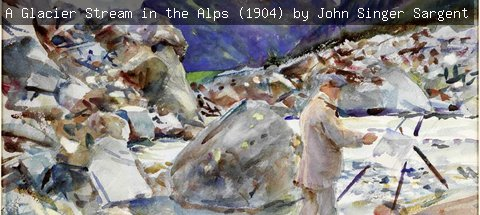 A Glacier Stream in the Alps (1904) by John Singer Sargent