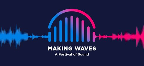 A graphic depicting sound waves with Making Waves in test