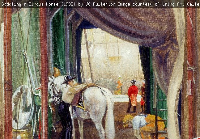 Saddling a Circus Horse (1935) by JG Fullerton. Image courtesy of Laing Art Gallery.