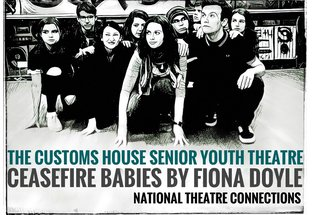 The Customs House Senior Youth Theatre's production of Ceasefire Babies by Fiona Doyle