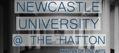 Newcastle University MFA show