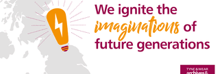 We ignite the imaginations of future generations