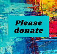 Please donate in text on a paint effect background